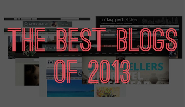 18 Best Blogs and Websites of 2013