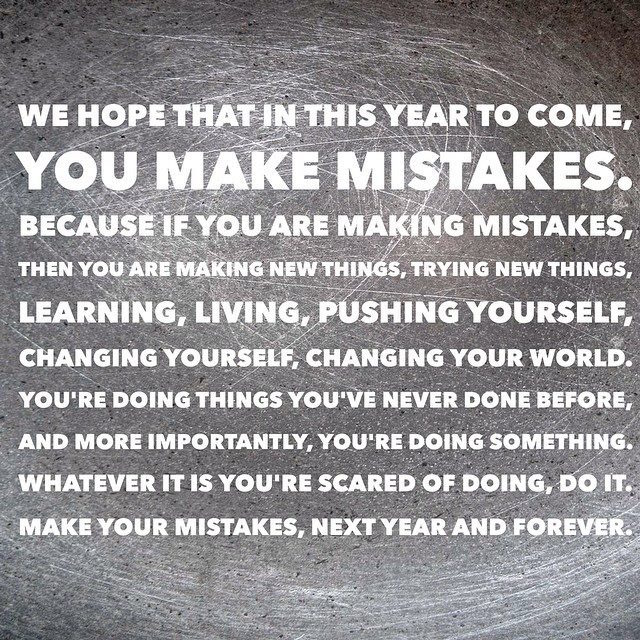 This New Year, Make Mistakes