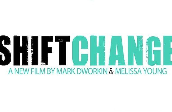 Shift Change Film