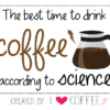 the best time to drink coffee