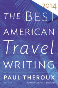 The Best American Travel Writing 2014 via Houghton Mifflin Harcourt