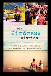 The Kindness Diaries via Leon Logothetis