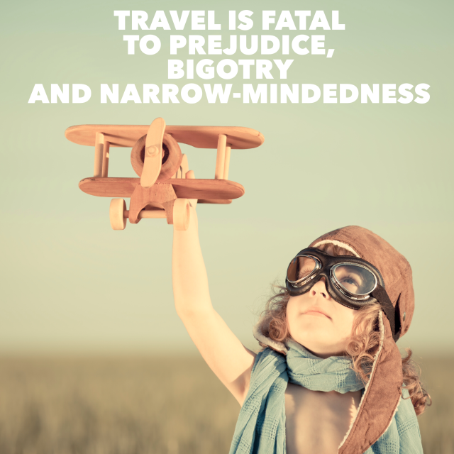travel is fatal to prejudice mark twain